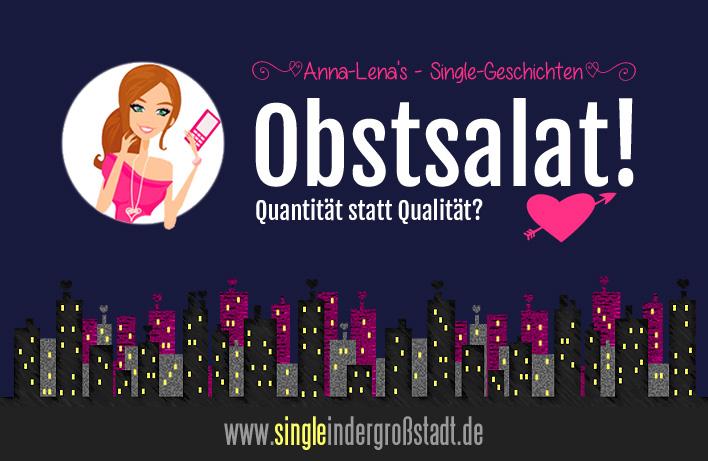 Anna-Lenas Single-Kurzgeschichten - Obstsalat!