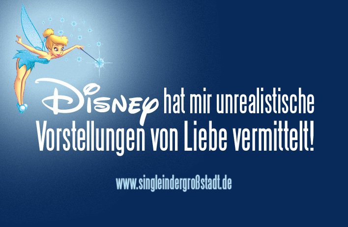 spruch disney single in der gro stadt. Black Bedroom Furniture Sets. Home Design Ideas