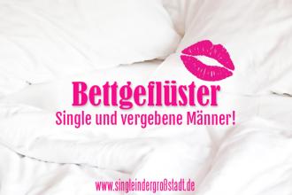 Bettgefluester-Single-vergeben-Maenner