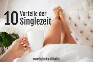 10 Vorteile der Singlezeit
