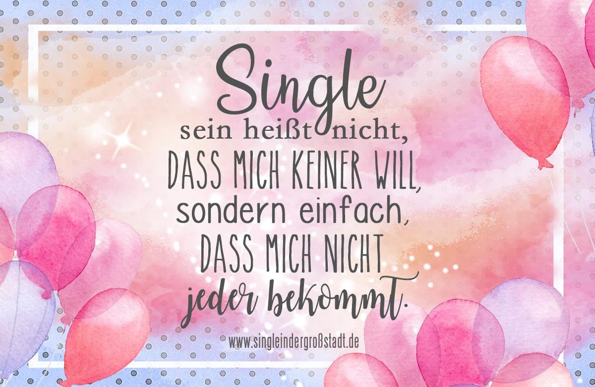 Glücklich single sein sprüche
