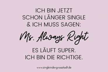 Ich bin die Richtige - Ms. Always Right